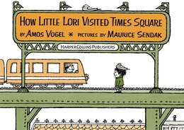 Book How Little Lori Visited Times Square by Amos Vogel