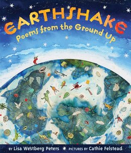 Book Earthshake: Poems from the Ground Up by Lisa Westberg Peters