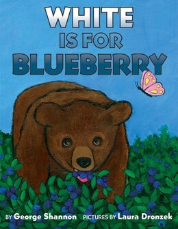 Book White Is for Blueberry by George Shannon
