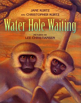Book Water Hole Waiting: 1 by Jane, & Christopher Kurtz