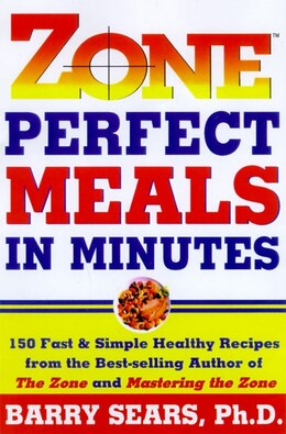 Book Zone-perfect Meals In Minutes by Barry Sears
