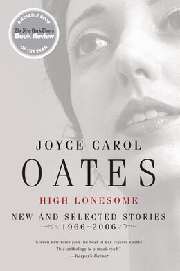 Book High Lonesome: New and Selected Stories 1966-2006 by Joyce Carol Oates