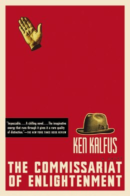 Book The Commissariat Of Enlightenment: A Novel by Ken Kalfus