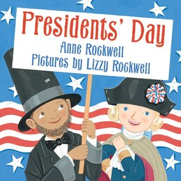 Book Presidents' Day by Anne Rockwell