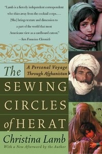 The Sewing Circles Of Herat: A Personal Voyage Through Afghanistan