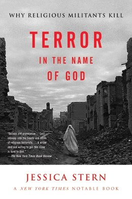 Book Terror In The Name Of God: Why Religious Militants Kill by Jessica Stern