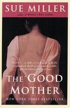 The Good Mother: A Novel