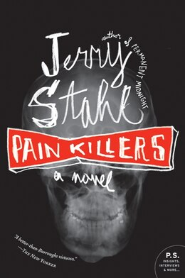 Book Pain Killers: A Novel by Jerry Stahl