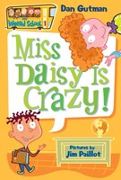 My Weird School #1: Miss Daisy Is Crazy!: Miss Daisy Is Crazy!