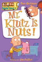 My Weird School #2: Mr. Klutz Is Nuts!: #1