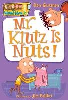 My Weird School #2: Mr. Klutz Is Nuts!: #1