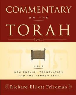 Book Commentary On The Torah by Richard Elliott Friedman