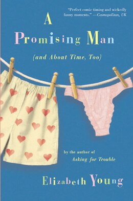 Book A Promising Man (and About Time, Too) by Elizabeth Young