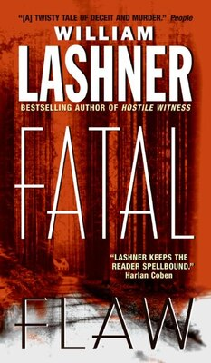 Book Fatal Flaw by William Lashner