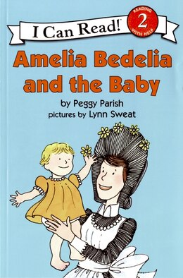 Book Amelia Bedelia And The Baby by Peggy Parish