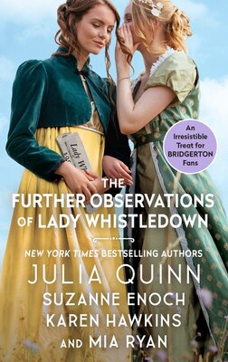 Book The Further Observations Of Lady Whistledown by Julia Quinn