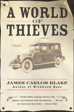 Book A World Of Thieves: A Novel by James Carlos Blake