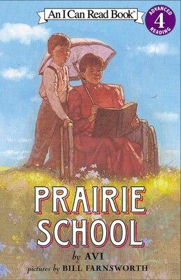 Book Prairie School by Avi