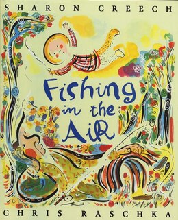 Book Fishing in the Air by Sharon Creech