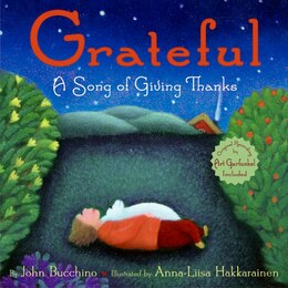 Book Grateful: A Song of Giving Thanks by John Bucchino