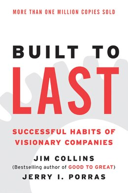 Book Built To Last: Successful Habits of Visionary Companies by Jim Collins