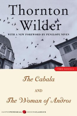 Book The Cabala And The Woman Of Andros: Two Novels by Thornton Wilder