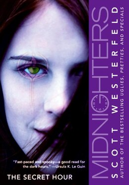 Book Midnighters #1: The Secret Hour: The Secret Hour by Scott Westerfeld