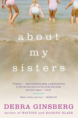 Book About My Sisters by Debra Ginsberg
