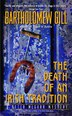 The Death Of An Irish Tradition: A Peter McGarr Mystery by Bartholomew Gill