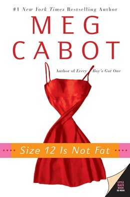Book Size 12 Is Not Fat: A Heather Wells Mystery by Meg Cabot