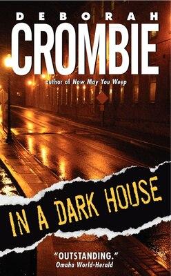 Book In A Dark House by Deborah Crombie
