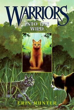 Book Warriors #1 Into The Wild by Erin Hunter
