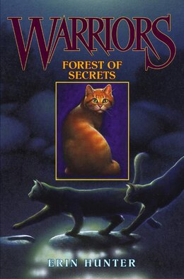 Book Warriors #3: Forest Of Secrets by Erin Hunter