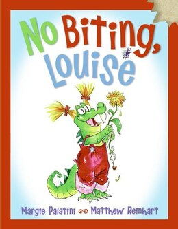 Book No Biting, Louise by Margie Palatini