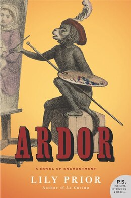 Book Ardor: A Novel of Enchantment by Lily Prior