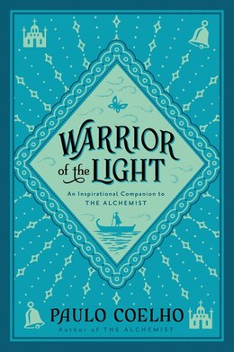 Book Warrior Of The Light: A Manual by Paulo Coelho