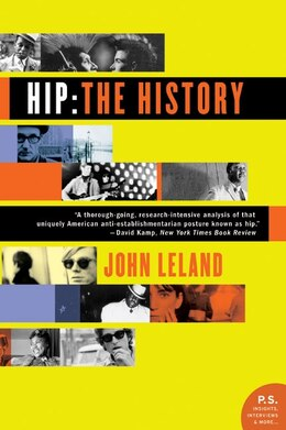 Book Hip: The History: The History by John Leland