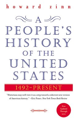 Book A People's History Of The United States: 1492-Present by Howard Zinn