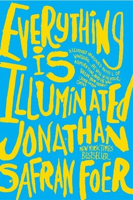 Book Everything Is Illuminated: A Novel by Jonathan Safran Foer