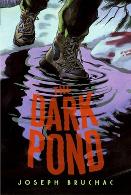 Book The Dark Pond by Joseph Bruchac