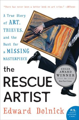 Book The Rescue Artist: A True Story of Art, Thieves, and the Hunt for a Missing Masterpiece by Edward Dolnick