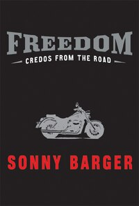Freedom: Credos from the Road