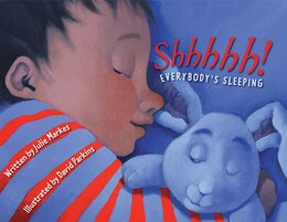 Book Shhhhh! Everybody's Sleeping by Julie Markes