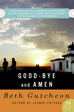 Book Good-Bye And Amen: A Novel by Beth Gutcheon