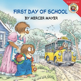 Book Little Critter: First Day Of School: First Day Of School by Mercer Mayer