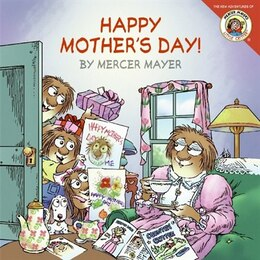 Book Little Critter: Happy Mother's Day!: Happy Mother's Day! by Mercer Mayer
