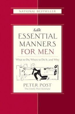 Book Essential Manners For Men: What to Do, When to Do It, and Why by Peter Post