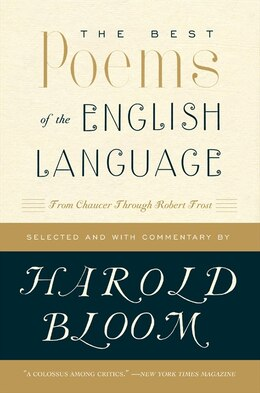 Book The Best Poems Of The English Language: From Chaucer Through Robert Frost by Harold Bloom