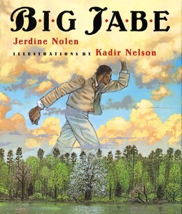 Book Big Jabe by Jerdine Nolen