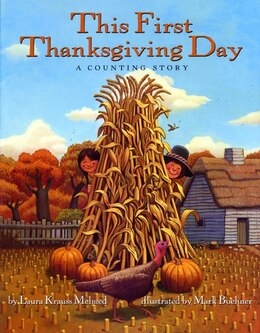 Book This First Thanksgiving Day: A Counting Story by Laura Krauss Melmed
